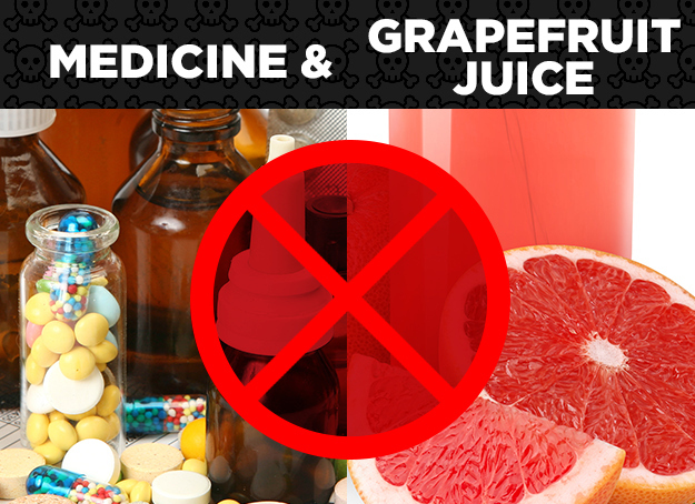 Medicine + Grapefruit Juice = Adverse Effects