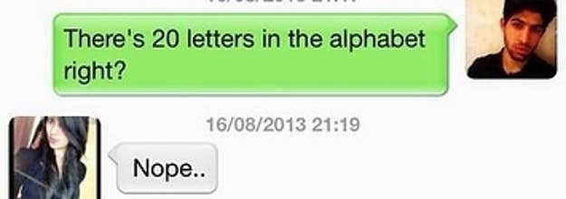 this is what happens when you try to text someone the 20 letters in the alphabet pick up line
