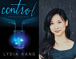 Lydia Kang is the author of the YA novel, CONTROL (12/26/13, Dial). For more, visit her at www.LydiaKang.com and follow her on twitter @LydiaYKang