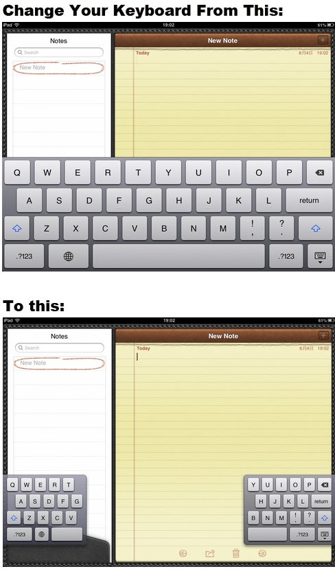 """Simply swipe two fingers across the keyboard. This displays a different keyboard, which allows you to type with your thumbs the same way you type on your iPhone.***Alternatively, you can press the """"dock and merge"""" button in the bottom righthand corner of the keyboard and drag up. The keyboard will turn into thumb mode, and you can also drag it wherever you want."""