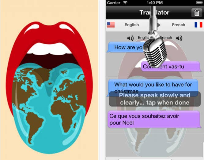 Input text and get translations written or spoken. Input speech and get the same! This means you can ask for directions, hold up the phone, and translate them as they're given to you.It's great because: You can input and export in both text and speech.But: You have to buy the ability to get translations of spoken words. Price: Free, but $.99 for every language's speech-to-text feature.