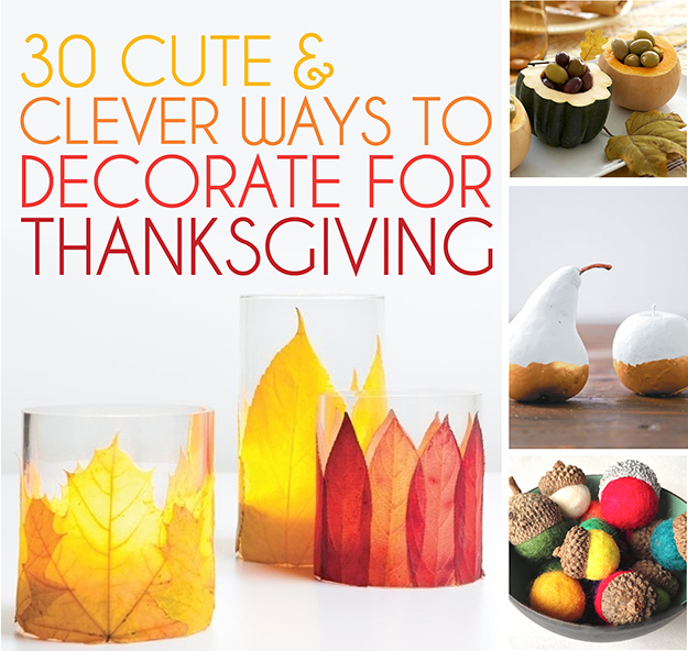 View this image. 30 Cute And Clever Ways To Decorate For Thanksgiving