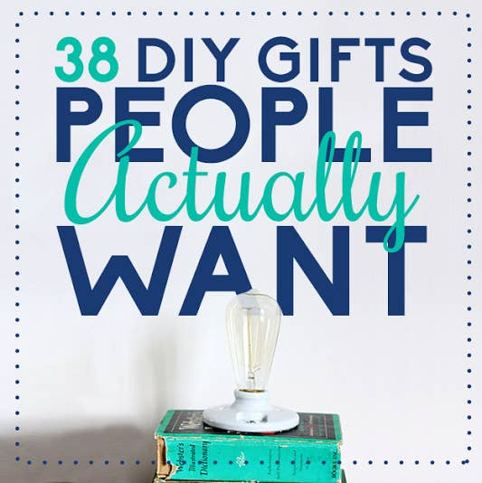 38 diy gifts people actually want share on facebook share solutioingenieria Image collections