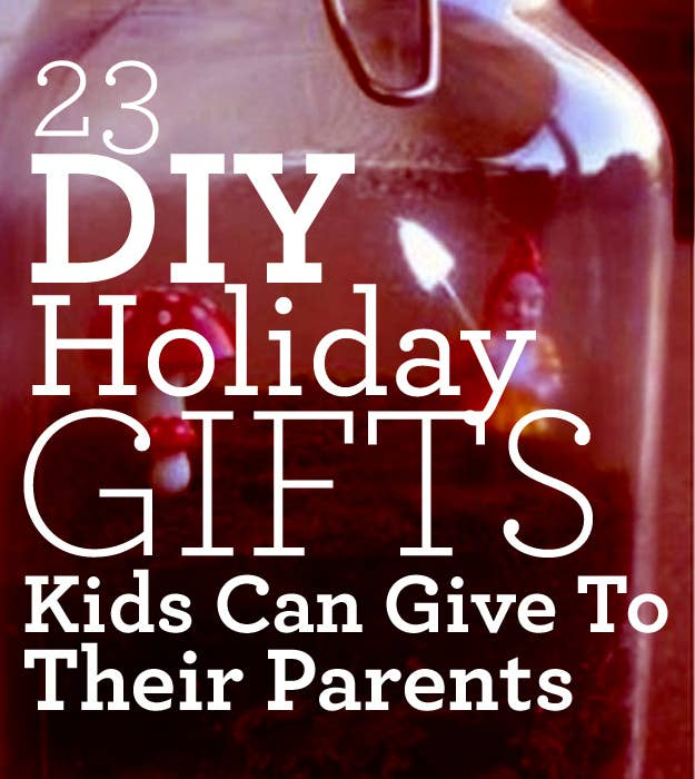 Christmas Gift Ideas For Kids Diy.23 Diy Holiday Gifts Kids Can Give To Their Parents