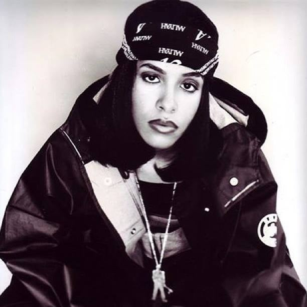 You do realize every chick is trying to dress like Aaliyah right now, right?
