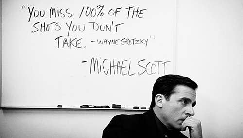 """Michael Scott attempted to inspire Pam and Ryan with the famous Wayne Gretzky quote """"You miss 100% of the shots you don't take"""". Like the true genius he is, Michael attributed the quote to Gretzky first, and to himself second. This kind of ingenuity isn't around in the workplace nowadays, and it should inspire all of us to take other people's things and call them our own"""