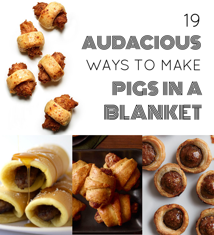 19 Audacious Ways To Make Pigs In A Blanket