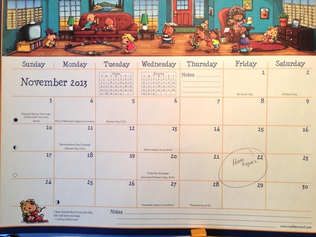They should never be left in charge of the calendar.