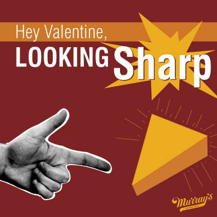 """Nothing says """"let's touch our lips together"""" like a hunk of extra sharp cheddar."""