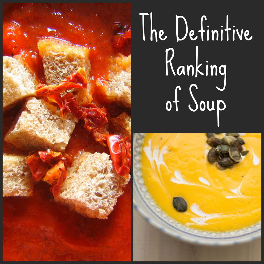 The Definitive Ranking Of Soups