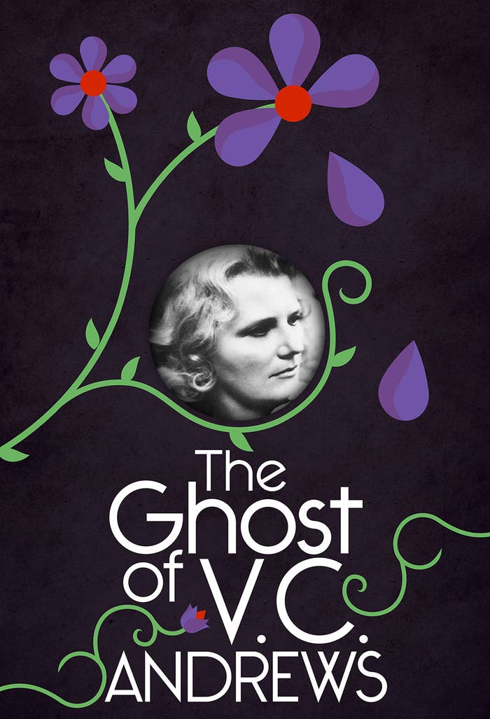 The Ghost Of V C Andrews The Life Death And Afterlife Of