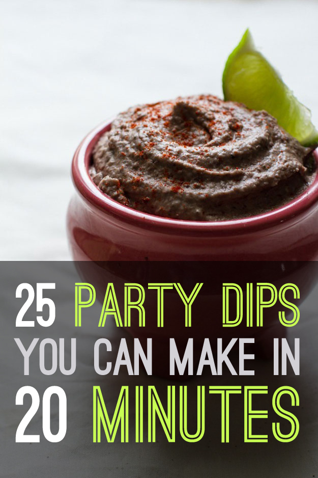 25 Easy Party Dips You Can Make In 20 Minutes