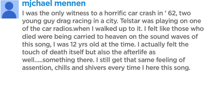 """YouTube comment left below """"Telstar"""" by The Tornadoes."""