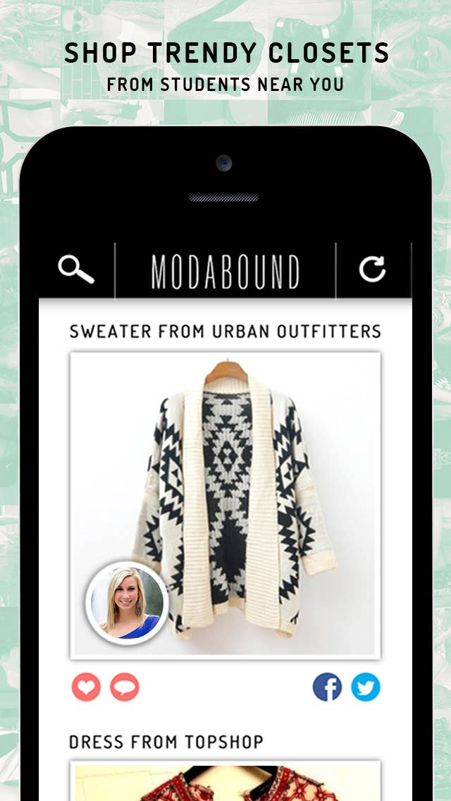 An app designed for the college-aged fashionistas who are in school and who are trying to look ah-mazing wherever they go. Style is a priority for them, and Modabound makes it easy to get cute items for reasonable and affordable prices.