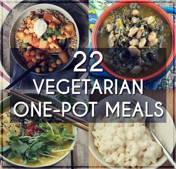 22 Easy One Pot Meals With No Meat