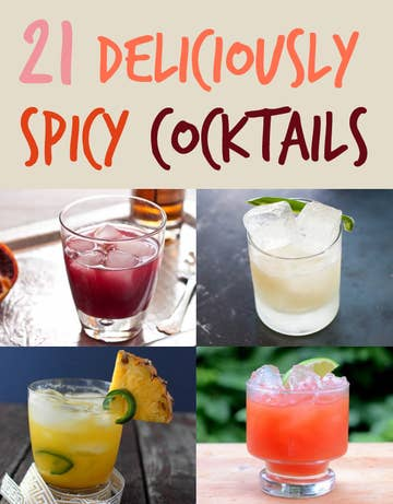 21 Deliciously Spicy Cocktails