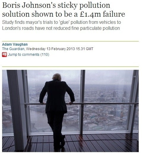 "In 2010 the Mayor wasted £1.4m of taxpayer's money on a scheme to ""glue"" air pollution to London's roads."