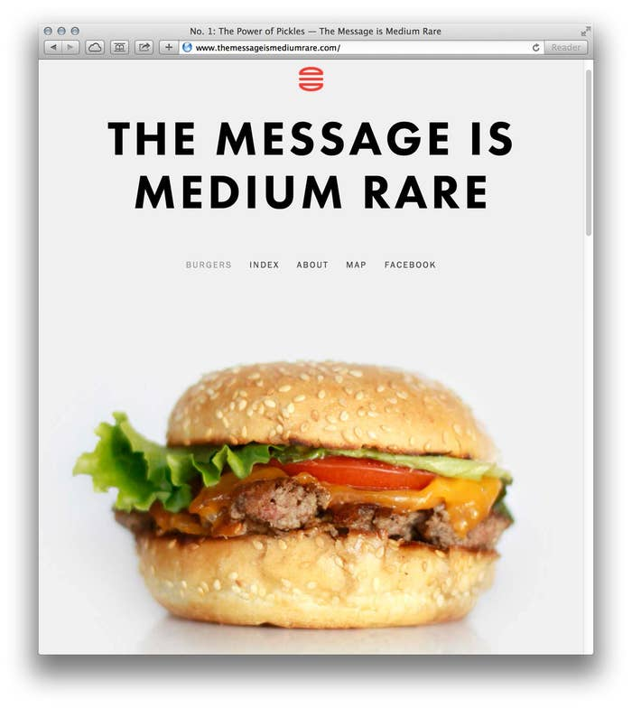 The Message is Medium Rare is a blog about hamburgers and graphic design.