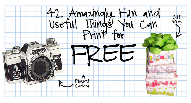 42 Amazingly Fun And Useful Things You Print For Free