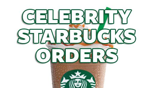 19 Celebrity Starbucks Orders - BuzzFeed