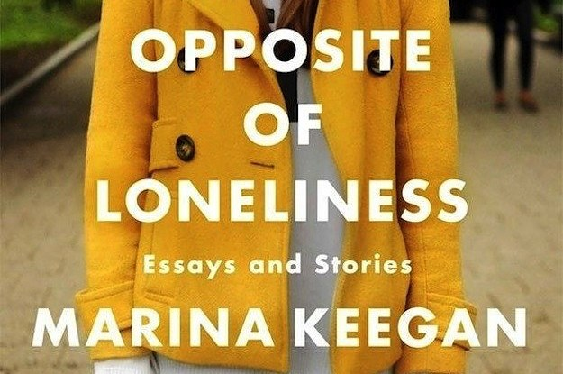 the opposite of loneliness essays and stories epub We don't have a word for the opposite of loneliness pingback: the opposite of loneliness: essays and stories – marina keegan – fiction matters(.