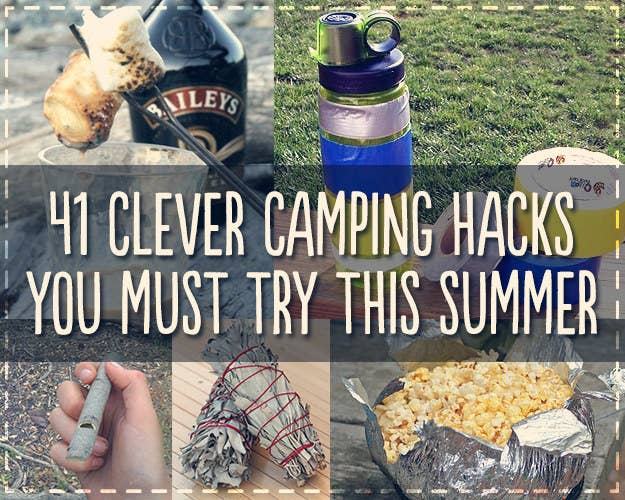 41 Genius Camping Hacks Youll Wish You Thought Of Sooner