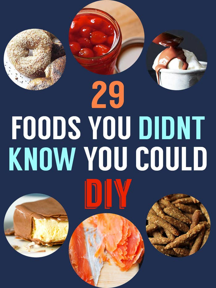 29 Foods You Didn T Know You Could Diy