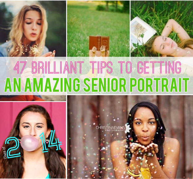 47 Brilliant Tips To Getting An Amazing Senior Portrait