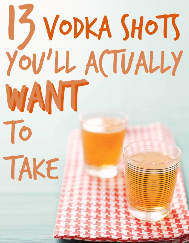 Pleasing 13 Vodka Shots Youll Actually Want To Take Birthday Cards Printable Opercafe Filternl