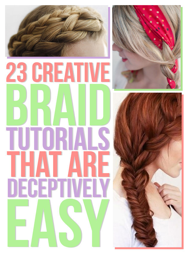 Excellent 23 Creative Braid Tutorials That Are Deceptively Easy Hairstyles For Women Draintrainus