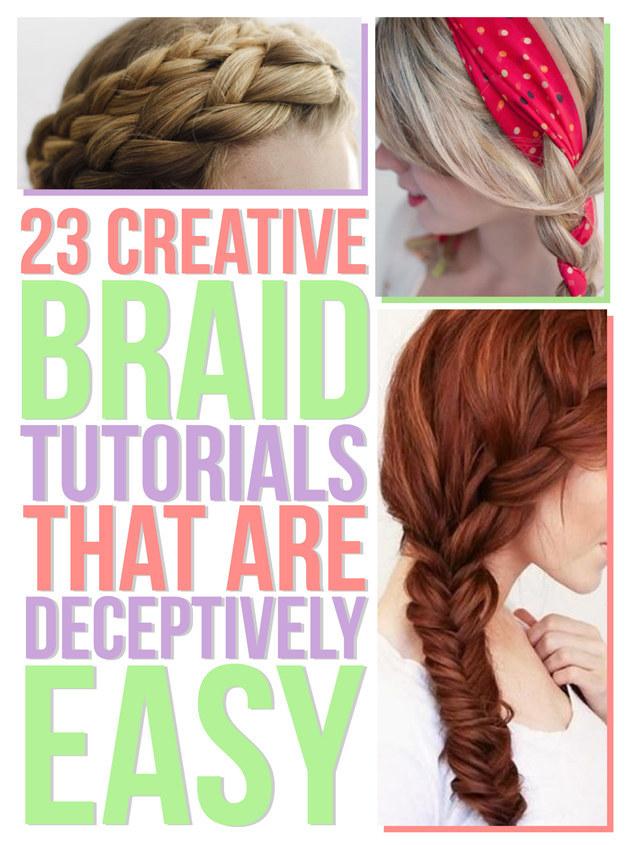 Fantastic 23 Creative Braid Tutorials That Are Deceptively Easy Short Hairstyles Gunalazisus