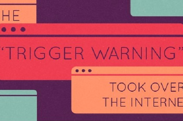 How The Trigger Warning Took Over The Internet