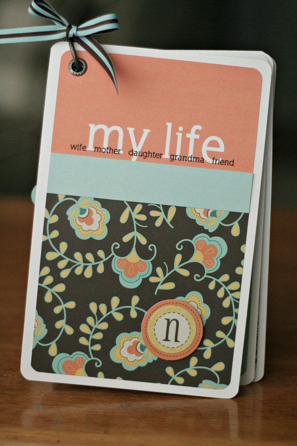 Make her a scrapbook of her life.