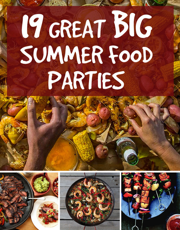 19 great ideas for big summer food parties for Summer food party ideas