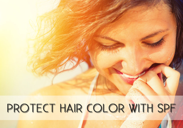 Protect hair color with an SPF leave-in conditioner.