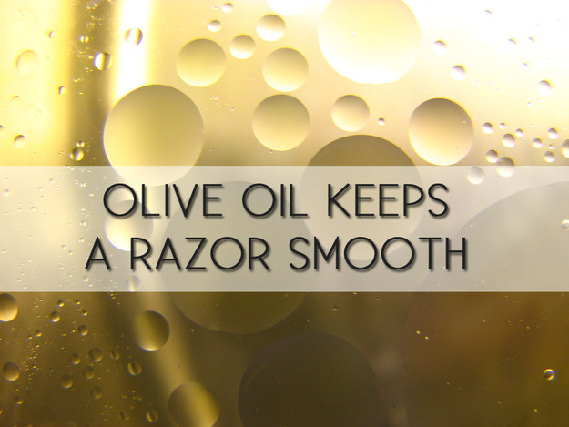 Preserve your razor blade by soaking it in olive oil.