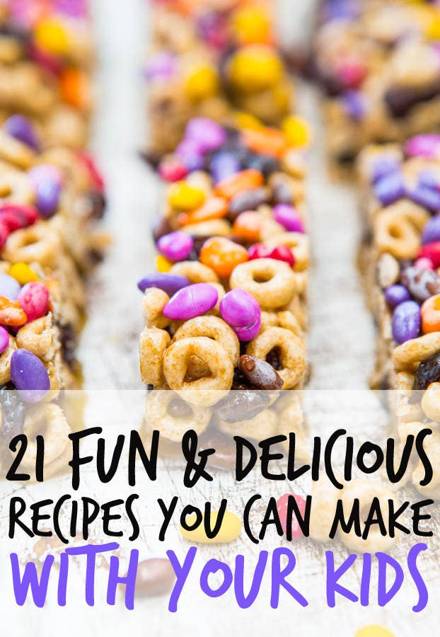 21 Fun And Delicious Recipes You Can Make With Your Kids