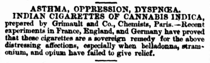 Coming in with the First Fleet, Hemp quickly branched out from its more obvious commercial enterprises. In 1868 Marcus Clarke, a literati of the bohemian Yorrick Club published the story 'Cannabis Indica' and stores all over Australia sold 'Cigares De Joy' or 'Indian Cigarettes'. (This is from The Sydney Morning Herald on Tuesday the 10th of November 1868)