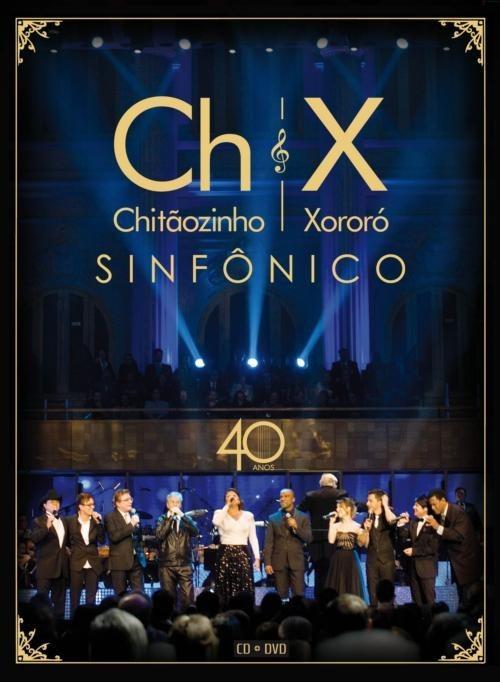 ENTRE 40 E CD CHITAOZINHO PARA BAIXAR AMIGOS XORORO ANOS