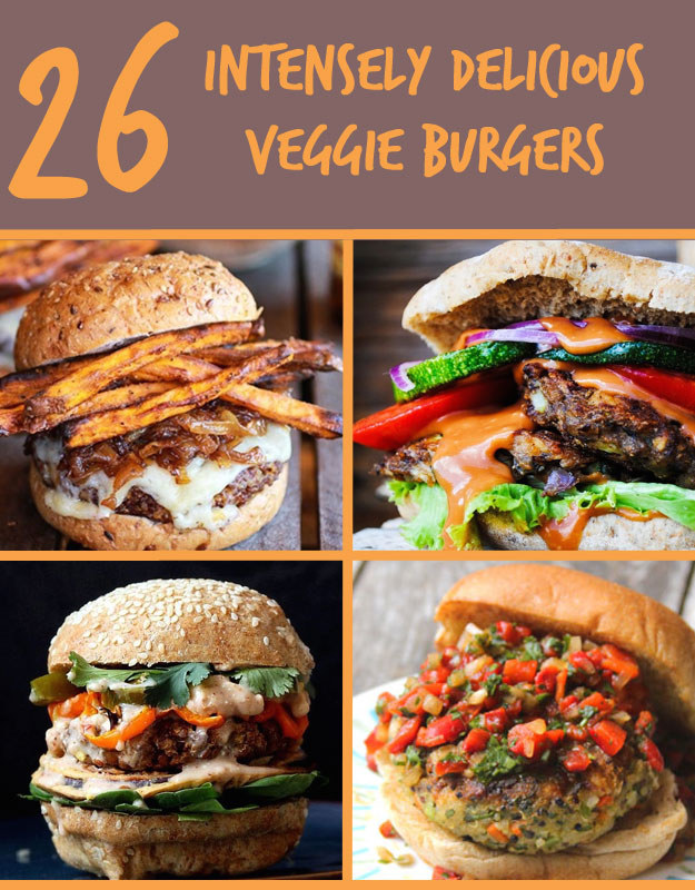 26 Veggie Burgers That Will Make Meat Question Its Very ...