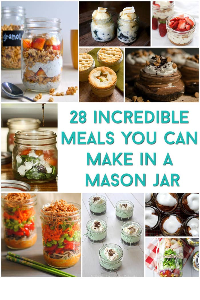 28 Incredible Meals You Can Make In A Mason Jar