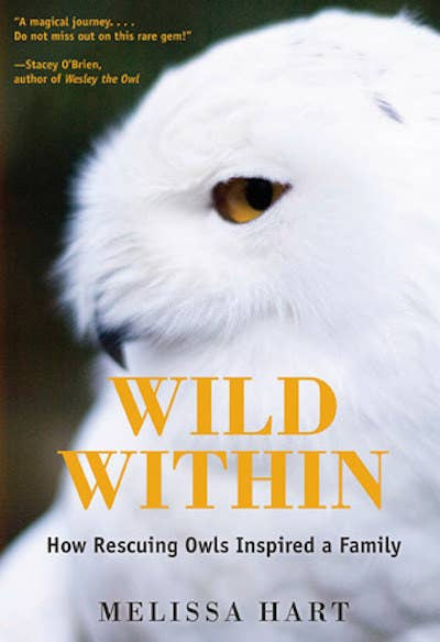 "Wild Within: How Rescuing Owls Inspired a Family by Melissa HartMelissa Hart, a lonely young divorcée and L.A. transplant, finds herself stranded in rainy Eugene, Oregon, working from home in the company of her two cats and two large mutts. At the local dog park, she meets a fellow dog owner named Jonathan: a tall, handsome man with a unibrow and hawk-like nose. Their courtship blossoms in a raptor rehabilitation center where wounded owls, eagles, falcons, and other iconic birds of prey take refuge and become ambassadors for their species. Initially, Melissa volunteers here in order to ""sink her talons"" into her new love interest, but soon she falls hopelessly in love with her fine feathered charges. Caring for birds triggers a deep longing in Melissa to mother an orphaned child. Thus, Melissa and Jonathan embark on a journey to adoption."