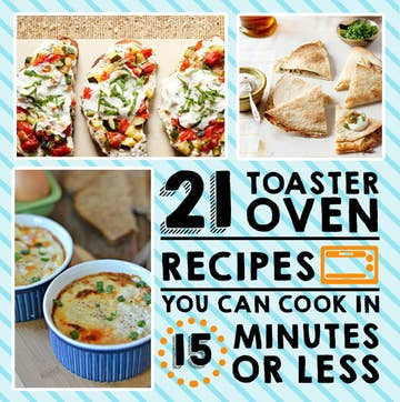 8 Toaster Oven Recipes You Can Make In 8 Minutes Or Less