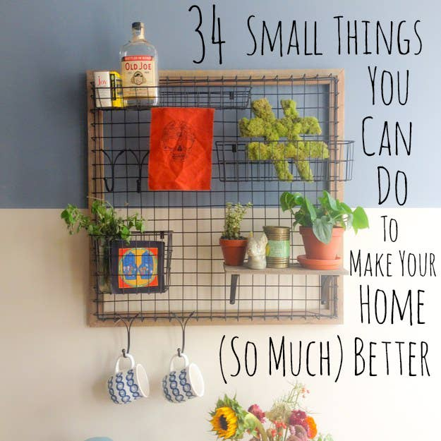 34 Small Things You Can Do To Make Your Home Look So Much Better
