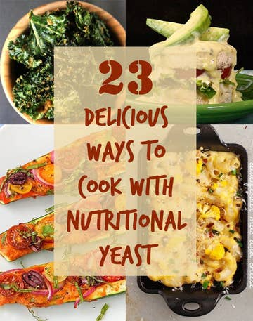23 Delicious Reasons To Start Cooking With Nutritional Yeast