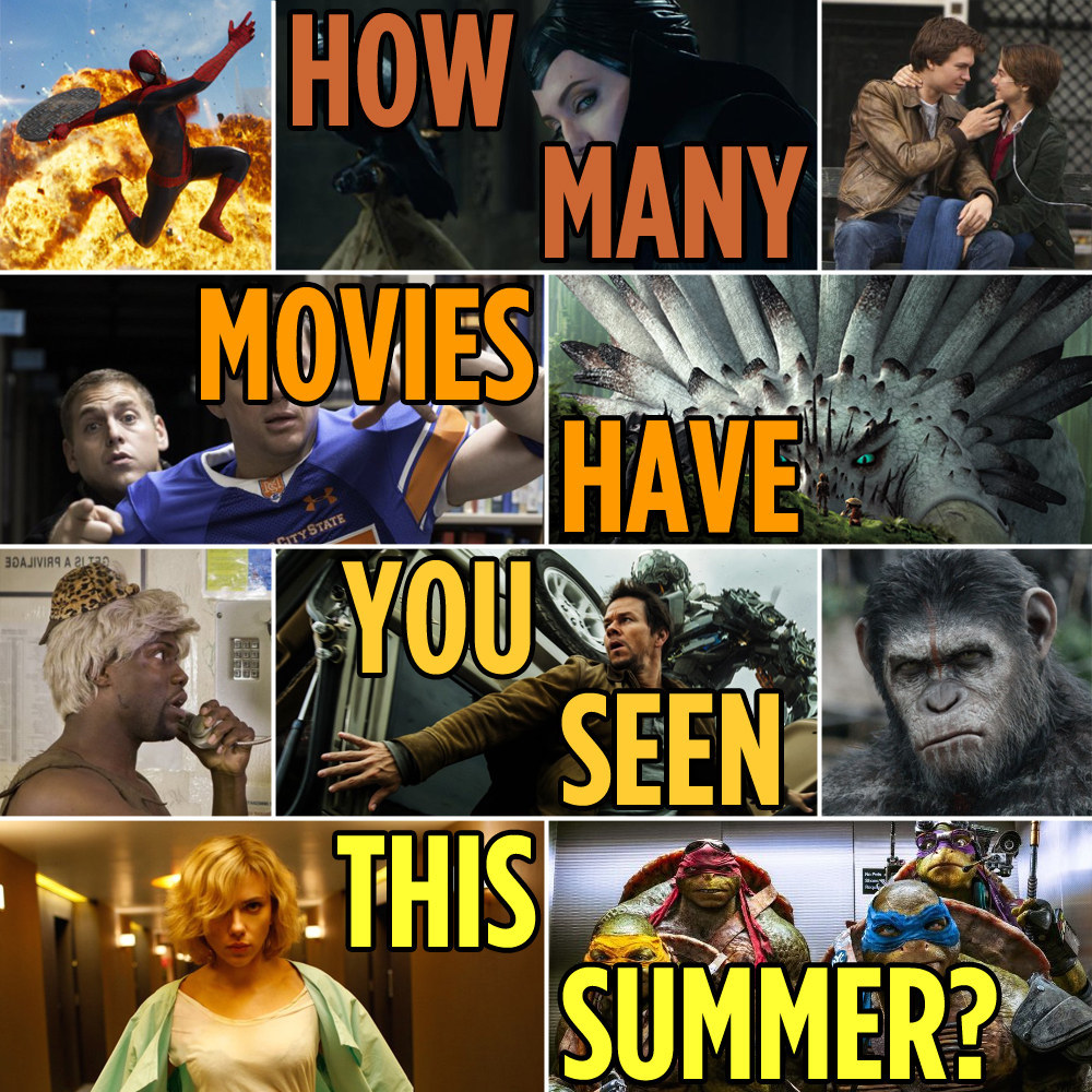 How Many Movies Have You Seen This Summer?