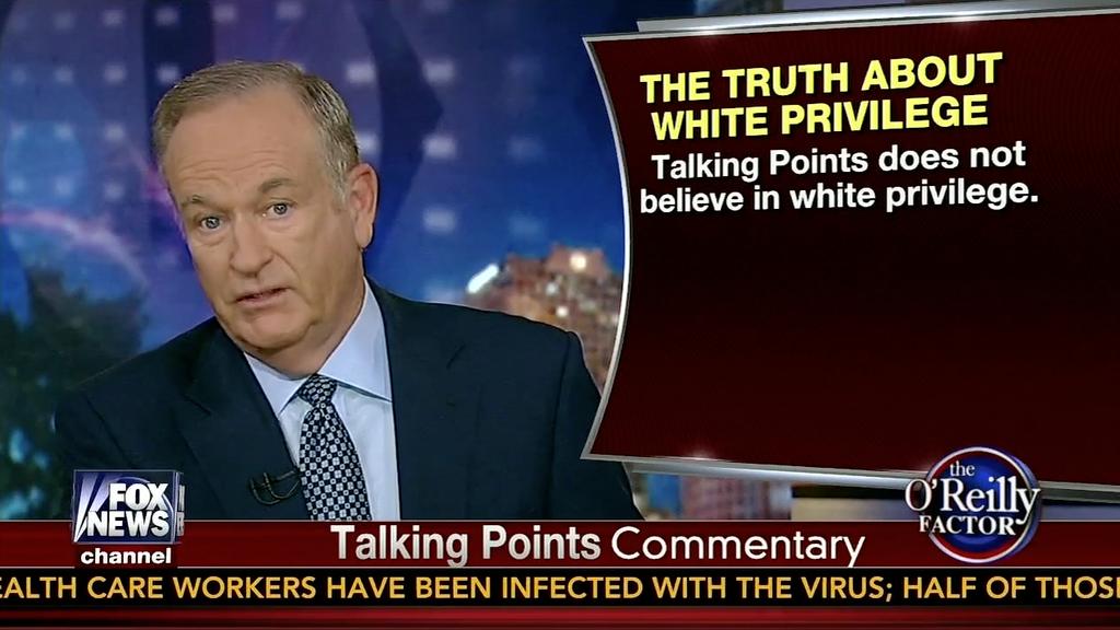 Bill O'Reilly's White Privilege Memo