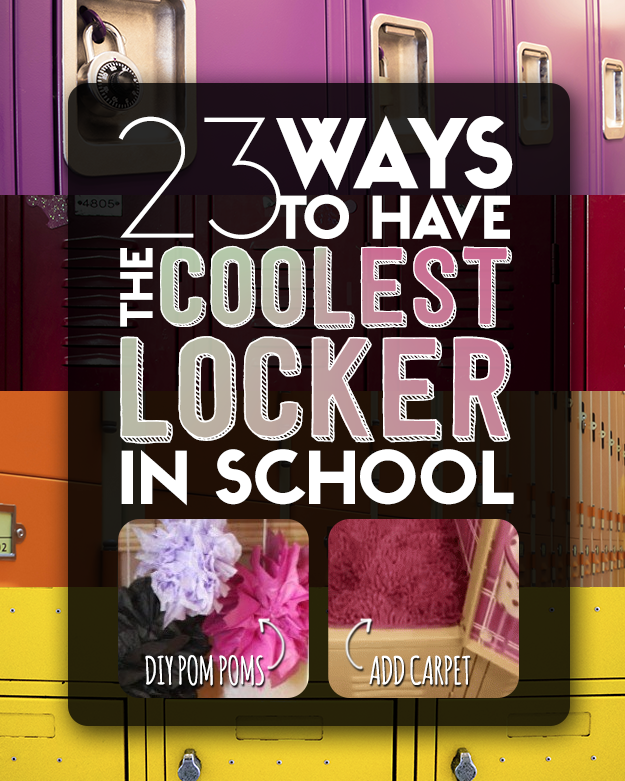 23 ways to have the coolest locker in school - Cool stuff to put in your room ...