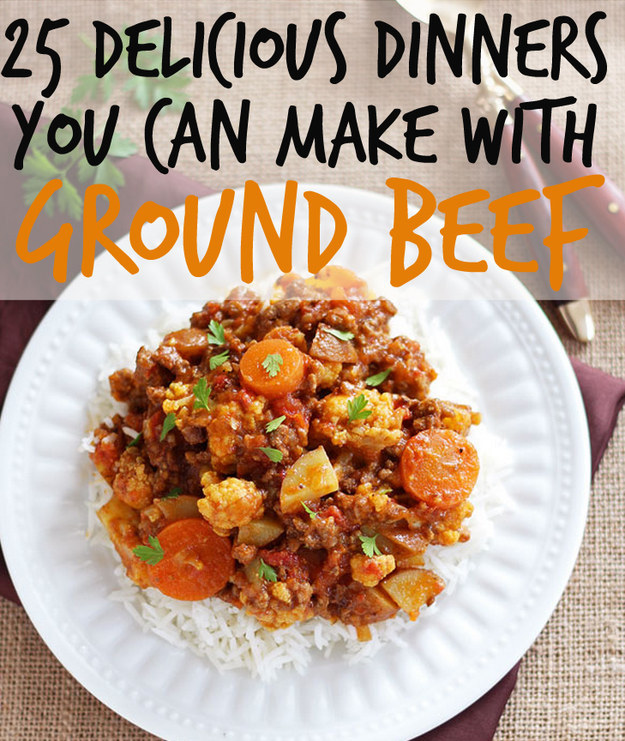 25 delicious dinners you can make with ground beef or turkey for What can you cook with ground beef