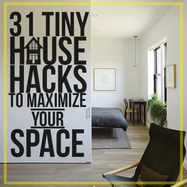 31 tiny house hacks to maximize your space Home decor hacks pinterest